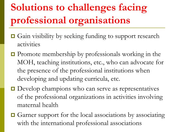 Solutions to challenges facing professional organisations