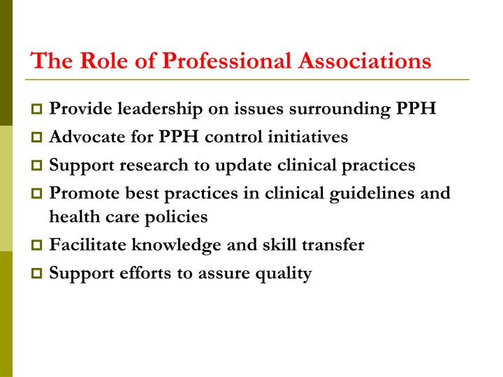 The Role of Professional Associations