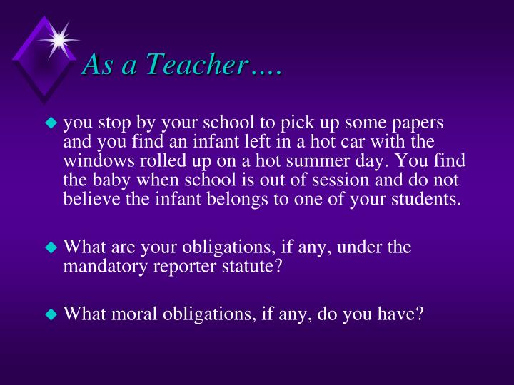 As a Teacher….