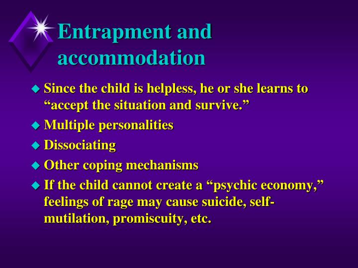 Entrapment and accommodation