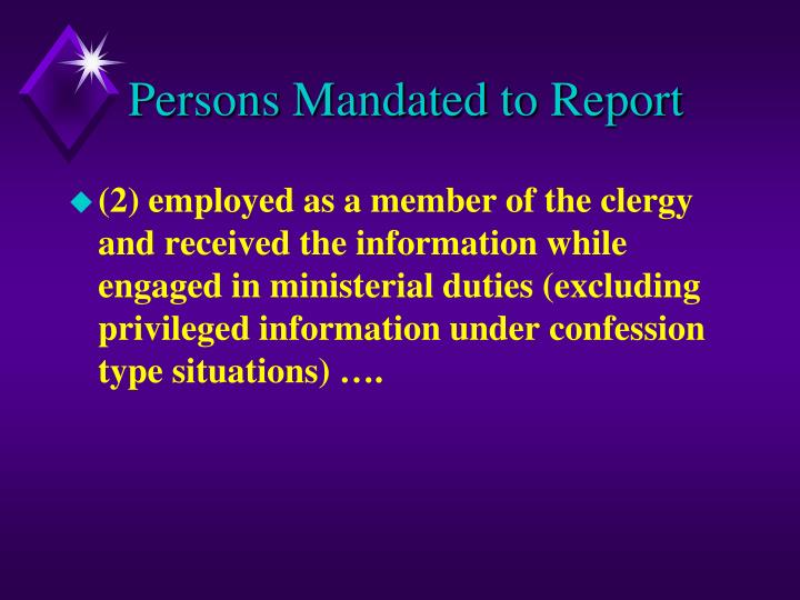 Persons Mandated to Report