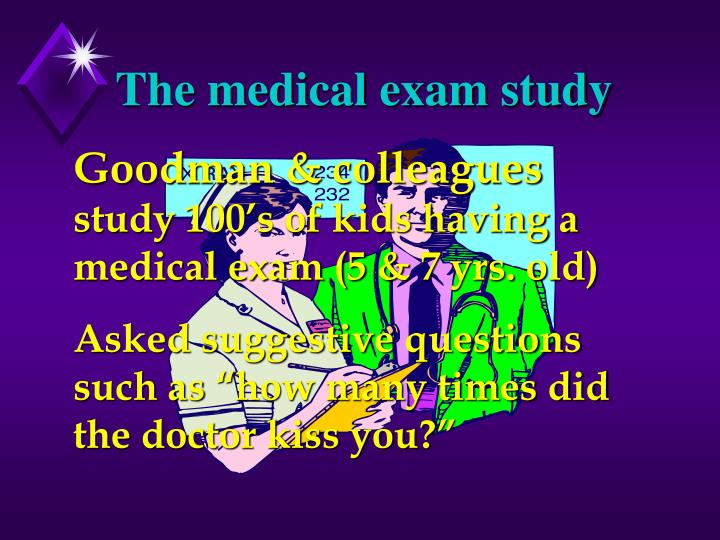 The medical exam study