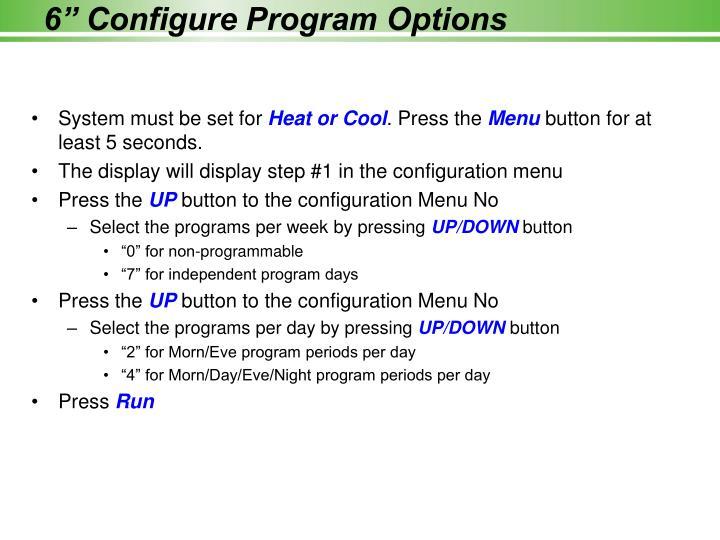 "6"" Configure Program Options"