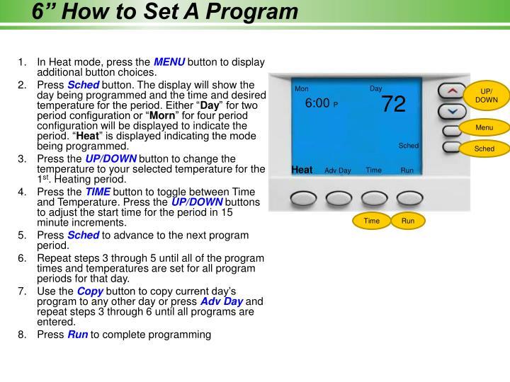 """6"""" How to Set A Program"""