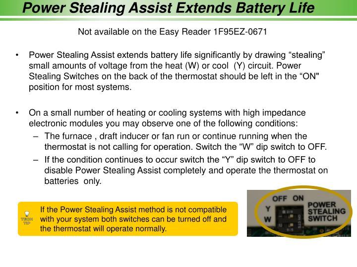 Power Stealing Assist Extends Battery Life