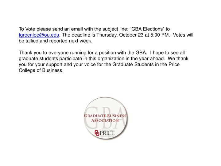 """To Vote please send an email with the subject line: """"GBA Elections"""" to"""