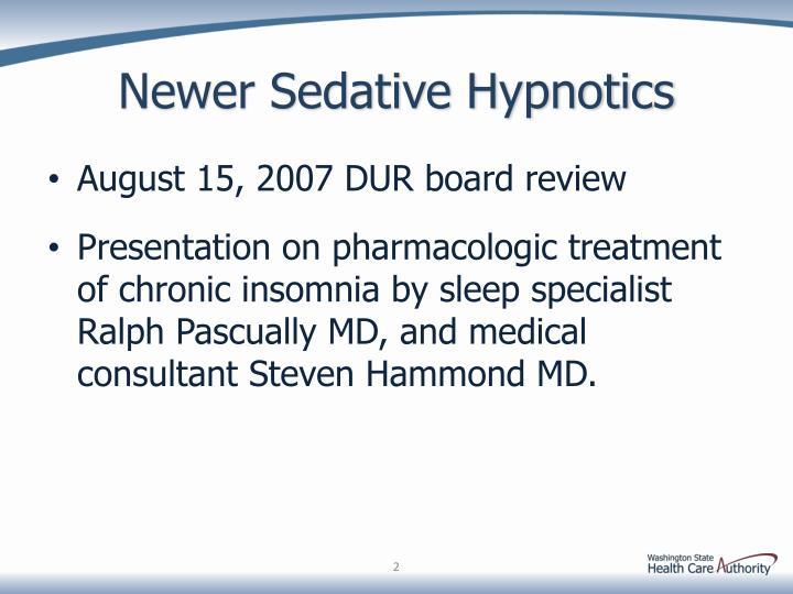 Newer Sedative Hypnotics