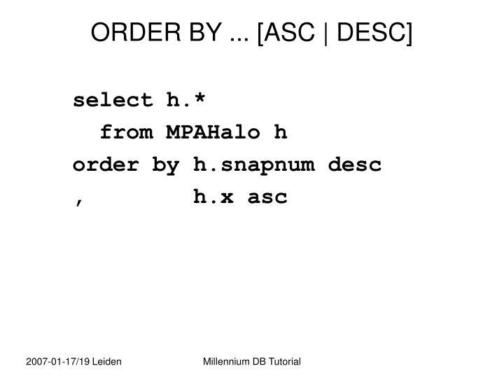 ORDER BY ... [ASC | DESC]