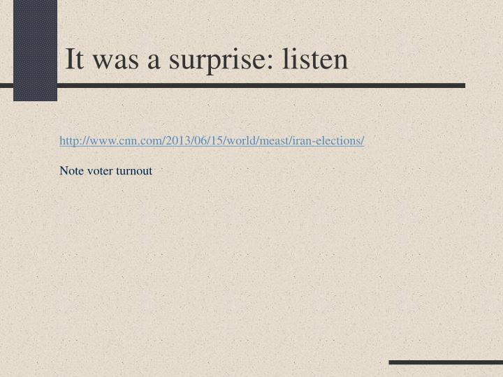 It was a surprise: listen