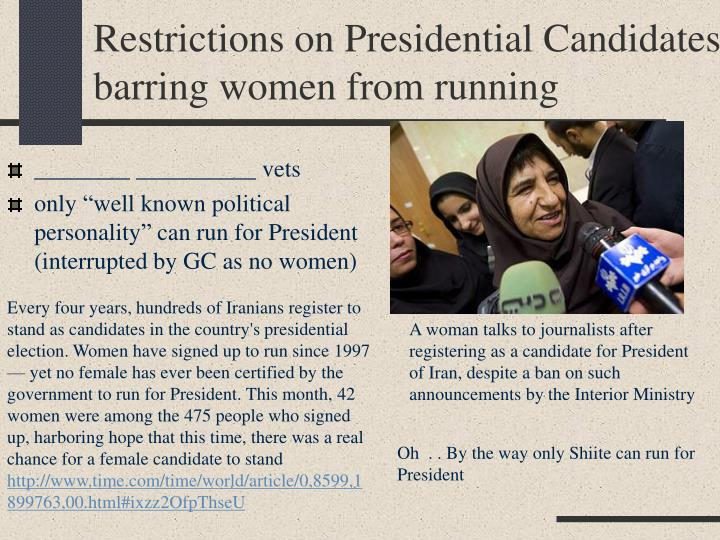 Restrictions on Presidential Candidates barring women from running