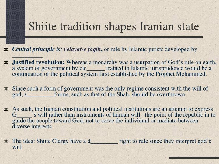Shiite tradition shapes Iranian state