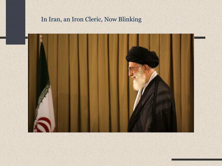 In Iran, an Iron Cleric, Now Blinking