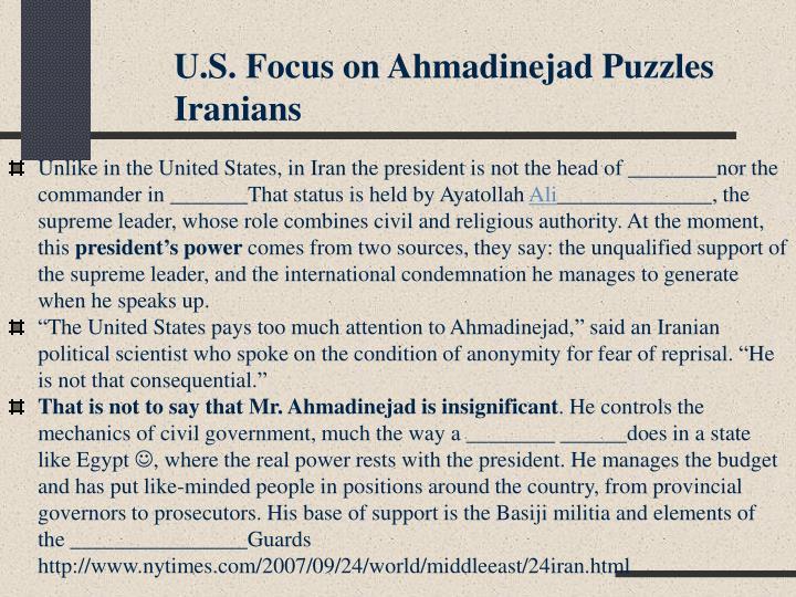 U.S. Focus on Ahmadinejad Puzzles Iranians