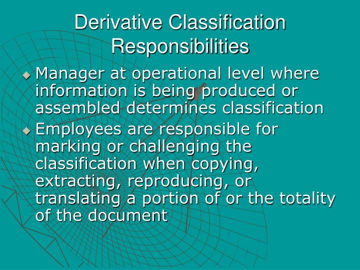 Derivative Classification Responsibilities