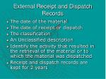 external receipt and dispatch records