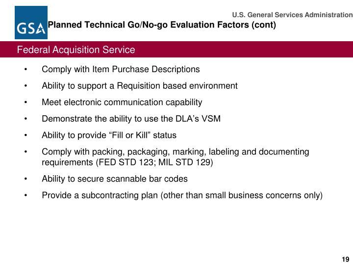 Planned Technical Go/No-go Evaluation Factors (cont)