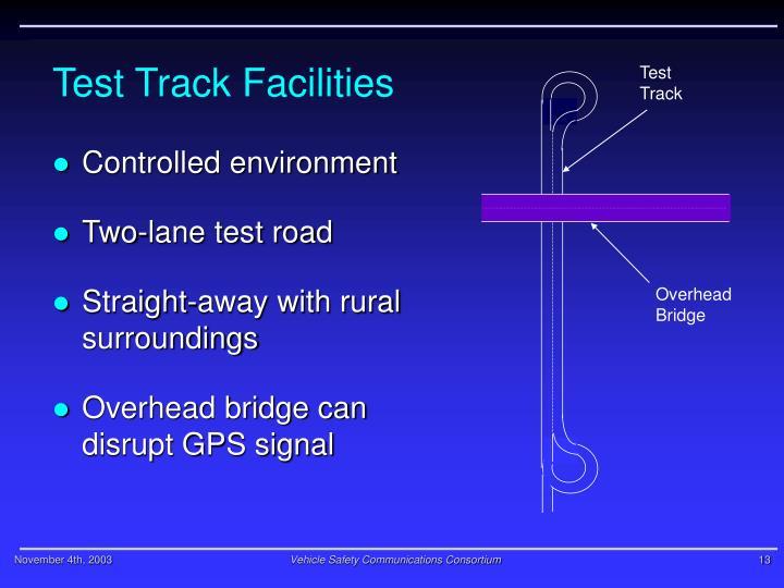 Test Track Facilities