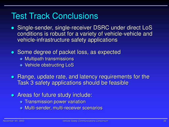 Test Track Conclusions