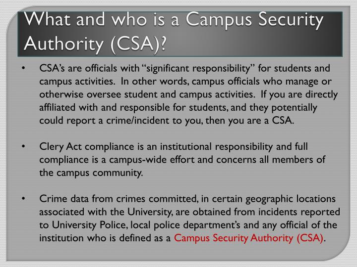What and who is a Campus Security Authority (CSA)?