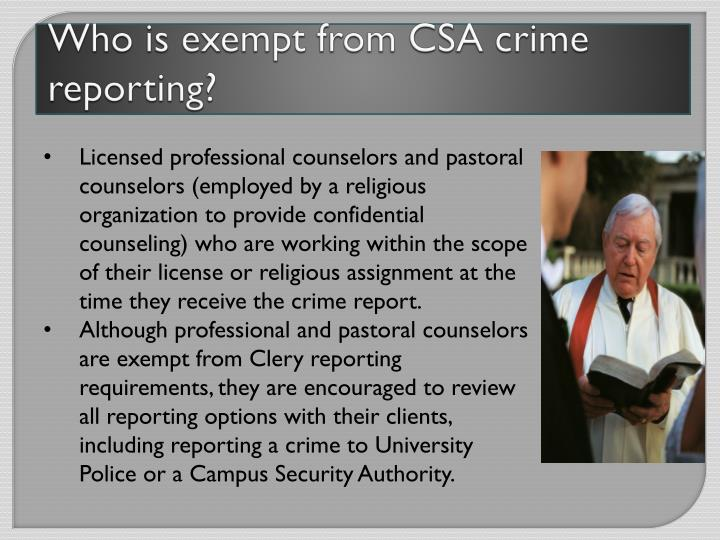 Who is exempt from CSA crime reporting?