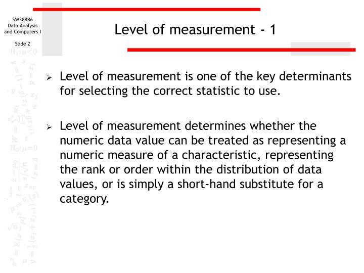 Level of measurement - 1