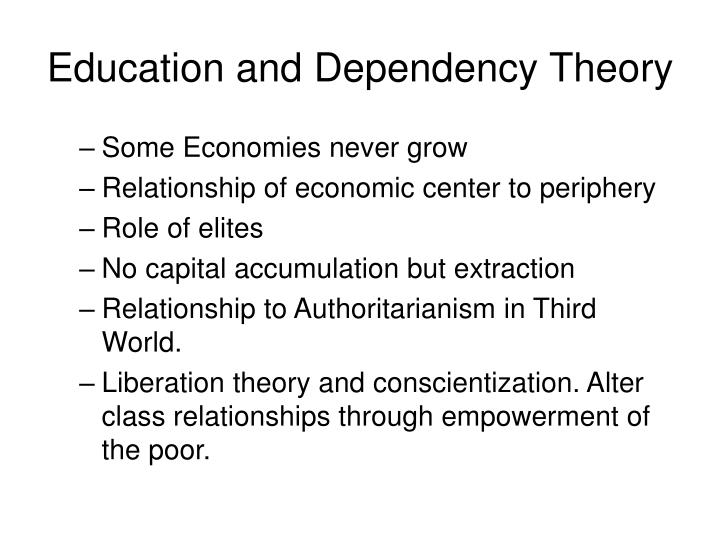 Education and Dependency Theory