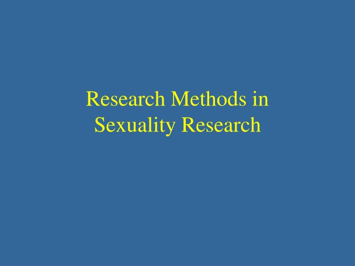 research methods in sexuality research