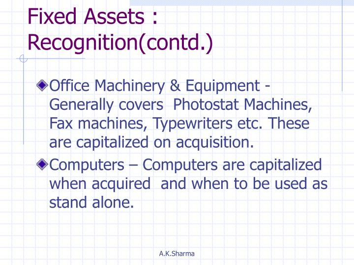 Fixed Assets : Recognition(contd.)
