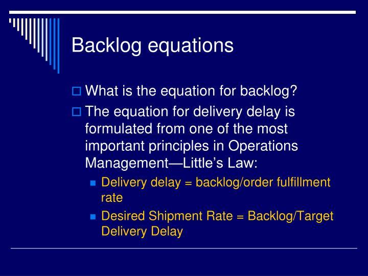 Backlog equations
