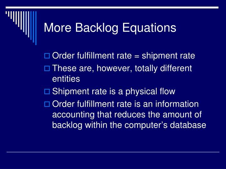 More Backlog Equations