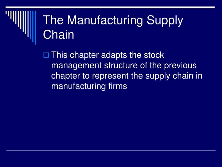 The Manufacturing Supply Chain