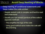 avoid deep nesting of blocks