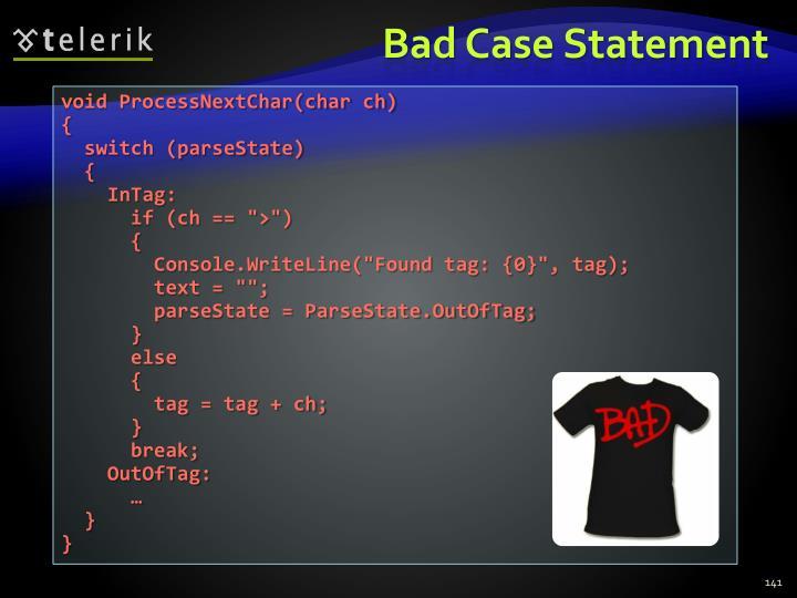 Bad Case Statement