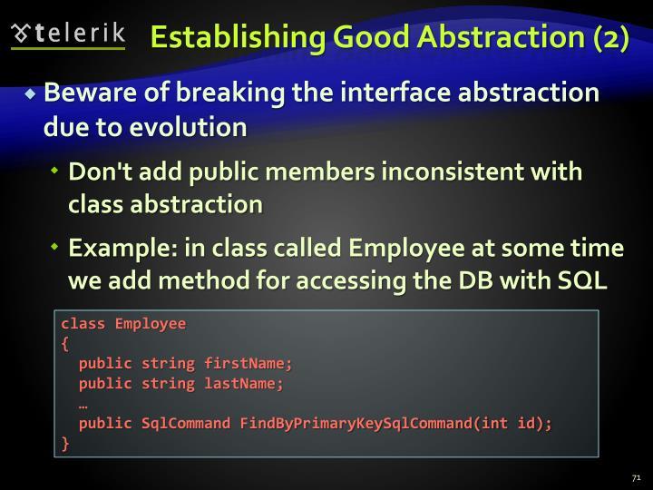 Establishing Good Abstraction (2)