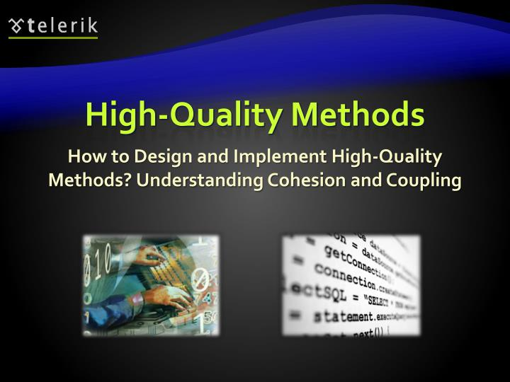 High-Quality Methods