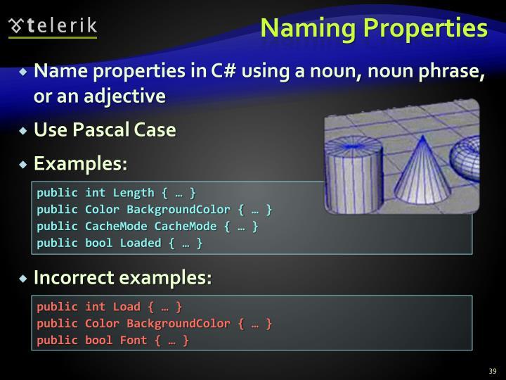 Naming Properties