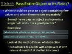 pass entire object or its fields