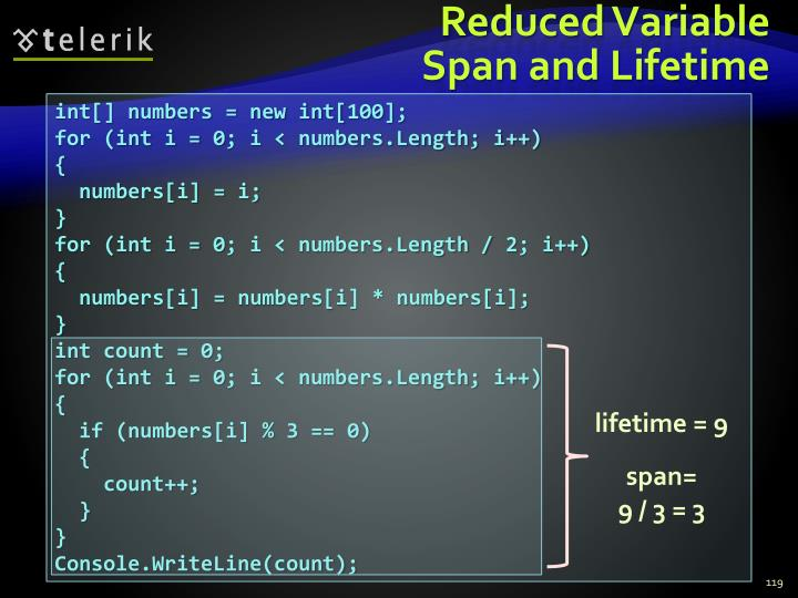 Reduced Variable Span and Lifetime