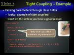 tight coupling example