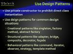 use design patterns