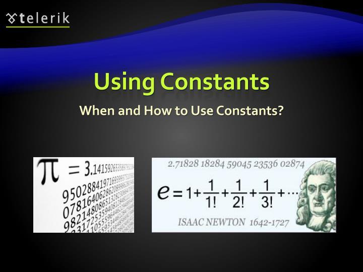 Using Constants