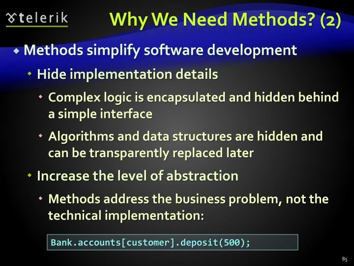 Why We Need Methods? (2)