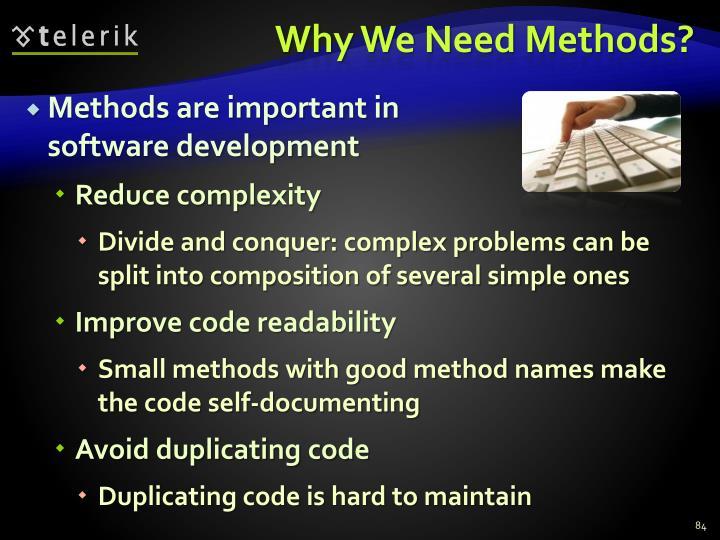 Why We Need Methods?