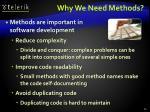 why we need methods