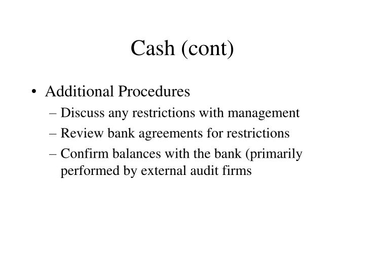 Cash (cont)