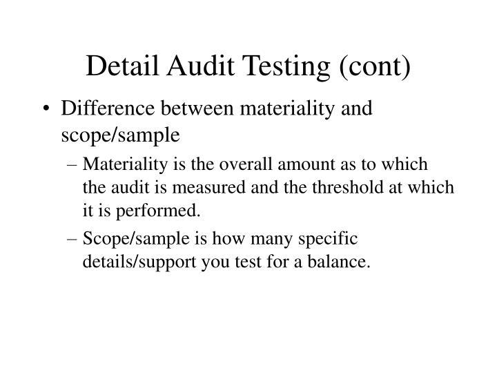 Detail Audit Testing (cont)