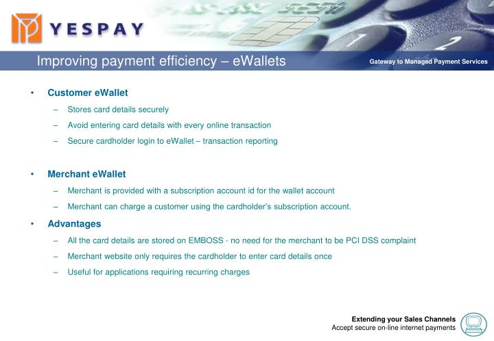 Improving payment efficiency – eWallets