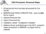 eas processes personnel steps