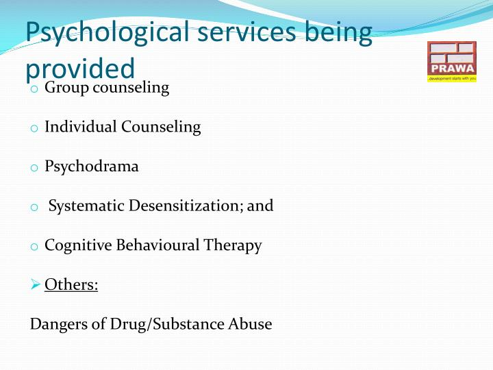 Psychological services being provided