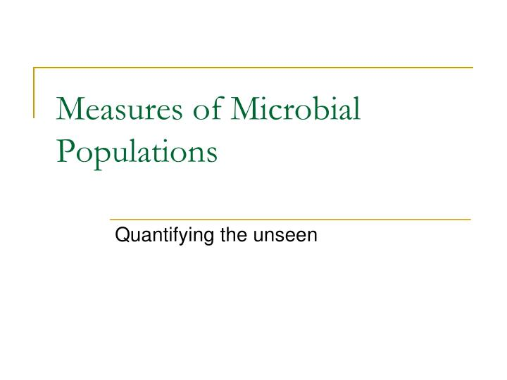 measures of microbial populations